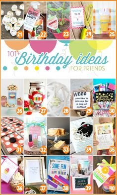 101+ birthday ideas for friends http://www.regaletes.com/
