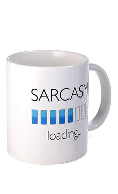 Sarcasm loading... // Hilarious mug! Perfect gift for an office colleague #product_design
