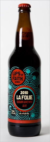 New Belgium La Folie   La Folie is part of New Belgium's Lips of Faith series which includes wonderful sour ales, wild ales and other Belgian styles.  Rating: 4.6  Style: Sour Ale  Glassware: Snifter, Tulip  ABV: 6%  Packaging: 22oz Bomber Bottles  Vintage: 2009