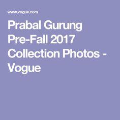 Prabal Gurung Pre-Fall 2017 Collection Photos - Vogue