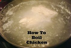 Don't have time to stand around and cook full chicken breasts? Need an easy way to make shredded chicken. Try these super easy steps to boiling up some chicken! Boil Chicken To Shred, Chicken For Dogs, Boiled Chicken, Stuffed Whole Chicken, How To Cook Chicken, Boneless Chicken Thighs, Simple