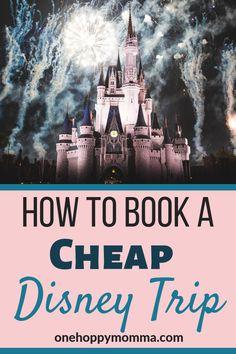 Planning to visit a Disney resort? Learn how to save money booking your next Disney vacation @onehoppymomma #disneytrip #disneyvacation #disneyhacks #disneyonabudget via @onehoppymomma