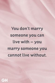 Wedding quotes and sayings poems feelings 65 ideas Positive Quotes For Life Happiness, Life Quotes Love, Inspirational Quotes About Love, Best Love Quotes, Quotes For Him, Famous Quotes, Be Yourself Quotes, Without You Quotes, Marry Me Quotes