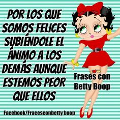 205 Mejores Imágenes De Frases Betty Boop Betty Boop Pictures