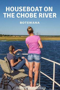 Houseboat on the Chobe River, #Botswana #houseboat #Chobe #travel #Africa