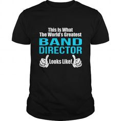BAND DIRECTOR T Shirts, Hoodies. Check Price ==► https://www.sunfrog.com/LifeStyle/BAND-DIRECTOR-133242666-Black-Guys.html?41382