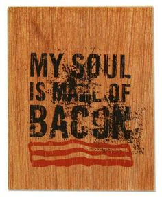 Bacon is a magical food that makes everything it's in/on/made with better. Bbq Quotes, Food Quotes, Bacon Meat, Bacon Bits, All You Need Is, Bacon Funny, Barbecue, Best Food Ever, Bacon Recipes