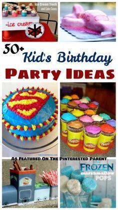 50 Kids Birthday Party Ideas