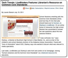 "Congratulations to Carolyn Jo Starkey, who created a comprehensive LiveBinder resource set about librarians and Common Core Standards. Not only is it one of the September issue's ""Nudging Toward Inquiry"" suggestions, but it made the front page of LiveBinders and was written up by School Library Journal a few weeks ago!"