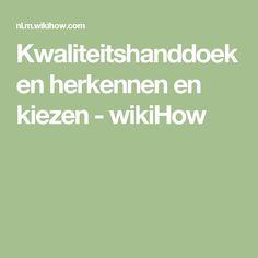 Kwaliteitshanddoeken herkennen en kiezen - wikiHow