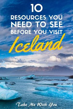 10 resources you NEED to see before you visit Iceland - pin now, travel plan later! The world of fire+ice awaits...