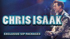Chris Isaak Concert VIP