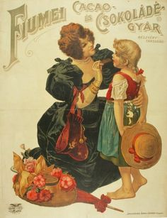 Vintage advertising, Chocolate factory in Fiume - Rijeka Retro Ads, Vintage Advertisements, Vintage Ads, Vintage Posters, Hungary History, Wedding Reception Centerpieces, Candy Centerpieces, Vintage Instagram, Poster Ads