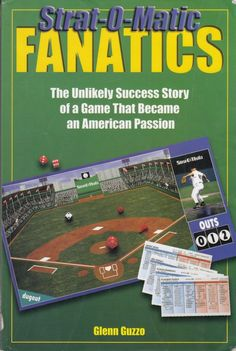 Strat-O-Matic Fanatics Unlikely Success Story Game That Became American Passion