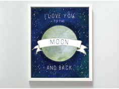 Prints for Kids Rooms from gus + lula, Love You to Moon