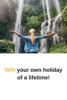 WIN your own holiday of a lifetime!!!