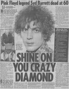 Syd Barrett gone too soon.