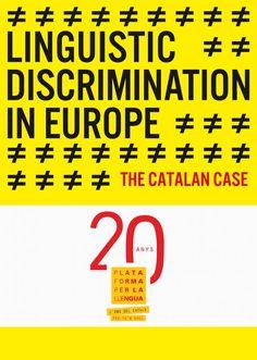 """""""The catalan case"""" Linguistic discrimination in Europe   Estudis i publicacions   Plataforma per la Llengua"""