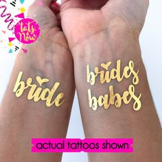 Brides Babes / babe of honor / bachelorette party / bachelorette tattoo / party favor / gold tattoo / maid of honor / bridesmaid / bach Bridal Showers, Bridal Shower Favors, Yoshi, Party Tattoos, Brides With Tattoos, Gold Tattoo, Team Bride, Maid Of Honor, Bridesmaid Gifts