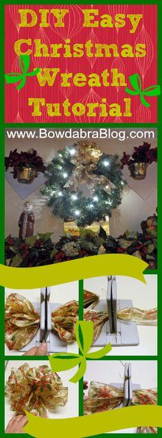 DIY Easy Christmas Wreath with Bowdabra Bow Tutorial