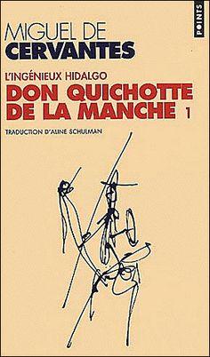 L'ingénieux Hidalgo Don Quichotte de la Manche - Miguel De Cervantes - Roman