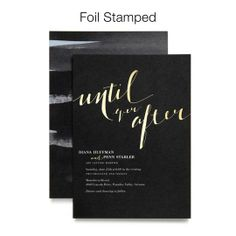 Until Ever After, gold foil wedding invitations by BHLDN for Wedding Paper Divas