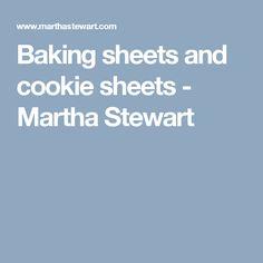 Baking sheets and cookie sheets - Martha Stewart