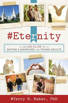 #Eternity: An LDS Guide to Dating and Marriage for Young Adults
