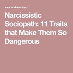 Narcissistic Sociopath: 11 Traits that Make Them So Dangerous