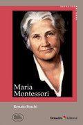 Maria Montessori / Renato Foschi ; traducción Rafael Hidalgo