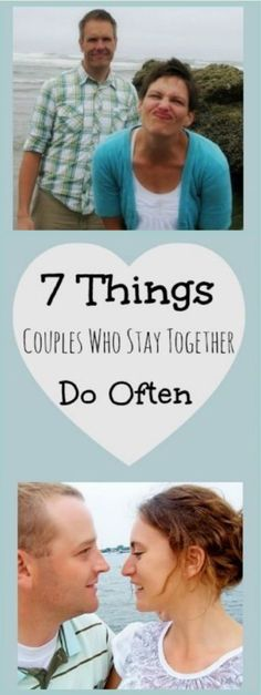 7 Things Couples Who Stay Together Do Often