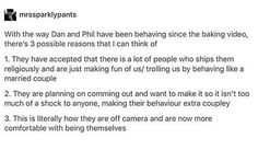 I'm going with option 3<<< its obviously the first one, Dan is a massive troll who would do something like that