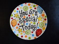 Birthday Plate  It's Your Special Day 12 Inch by cutiepatooties1, $48.50