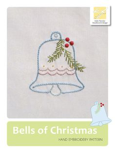 Bells of Christmas hand embroidery pattern by KFNeedleworkDesign