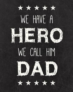 FREE Dad Hero Printable + other choices