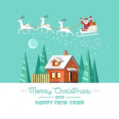 Santa on sleigh and his reindeers. Winter house. Christmas card. Vector illustration, flat style.
