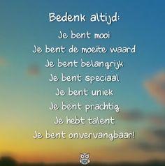 mooi mens spreuken Je bent mooi zoals je bent | spreuken   Beautiful Words, Quotes en  mooi mens spreuken