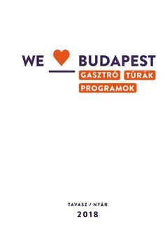 WE LOVE BUDAPEST MAGAZIN 2018 TAVASZ-NYÁR