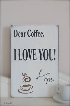 Dear Coffee Wood Wall Art Sign by InMind4U