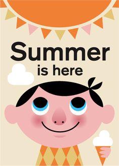 ~~~~~ Summer Is Here! ~~~~~    by Ingela P Arrhenius