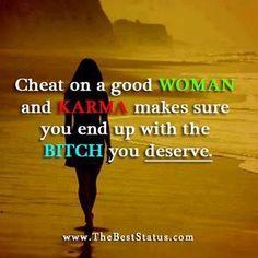 Karma. Truth.  AMEN!!