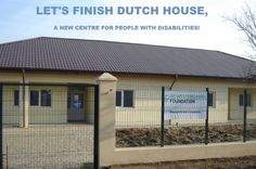 Let's finish Dutch House Centre for people with special needs!  http://www.dutchhouse.org/