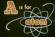 a-is-for-atom Atomic Mass Unit, Relative Atomic Mass, Atomic Science, Bomba Nuclear, Atoms For Peace, Phd Student, Nuclear Power, Atomic Age, Creative Artwork