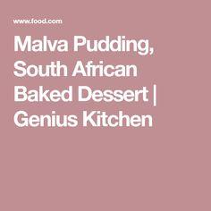 Malva Pudding, South African Baked Dessert | Genius Kitchen No Bake Desserts, Easy Desserts, Dessert Recipes, Malva Pudding, Oven Dishes, Vanilla Essence, A Food, Food Processor Recipes, Desert Recipes