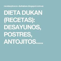 DIETA DUKAN (RECETAS): DESAYUNOS, POSTRES, ANTOJITOS..... Dukan Diet, Diet And Nutrition, Health Desserts, Eating Clean, Diets, Savory Muffins, Breads