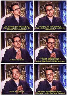 RDJ would know cause he's the ultimate ladies man