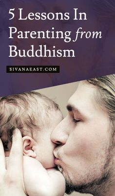 5 Lessons In Parenting From Buddhism