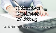 Effective Business Writing and more professional skills at SkillsGrabber.com