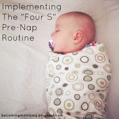 "Becoming Mom: The Baby Whisperer's ""Four S"" Pre-nap Routine: What it Looks Like for Me"