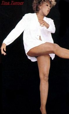 Tina Turner Legs | Vote for this picture Music Tina Turner : Tina Turner